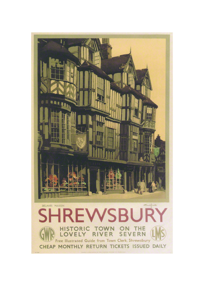 Shrewbury Irelands Mansion a railway poster by Claude Buckle