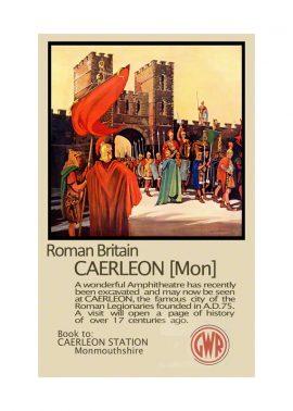 Railway Poster Roman Britain Caerleon
